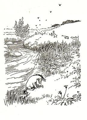 """They haven't got Brains, any of them, only grey fluff that's blown into their heads by mistake, and they don't Think.""Eeyore, The House at Pooh Corner"