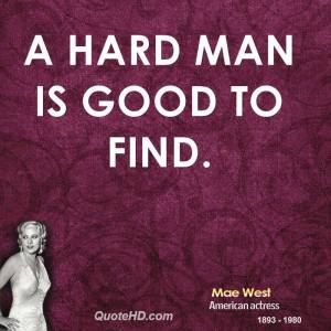 mae-west-actress-a-hard-man-is-good-to