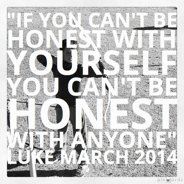 Luke March 2014 Honest